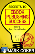 eBook Publishing Success by Mark Coker