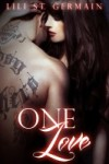 One Love by Lili St Germain