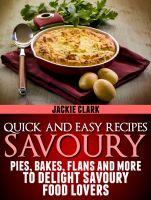 Savory Recipes by Jackie Clark