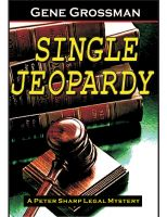 Single Jeopardy - Jene Grossman